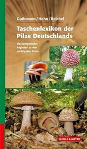 Taschenlexikon der Pilze Deutschlands
